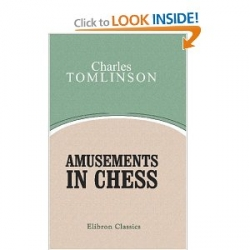 Amusements in Chess. London 1845. 1. Sketches of the History; 2.