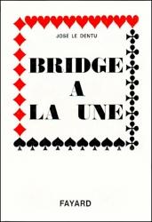 Bridge A La Une