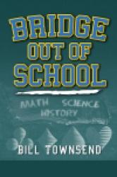 Bridge Out of School