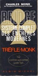 Bridge: Systeme Complet Des Encheres Modernes
