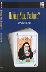 Having Nun, Partner?