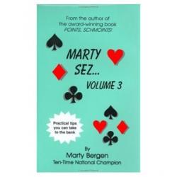 Marty Sez . . .Volume 3