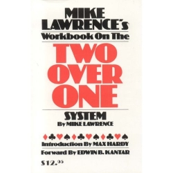 Mike Lawrence`s Workbook On The Two Over One System