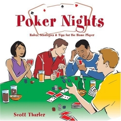 Poker Nights Rules, Strategies & Tips for the Home Player