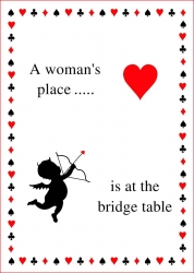 Serviettes - A Woman`s Place is at the Bridge Table with cupid