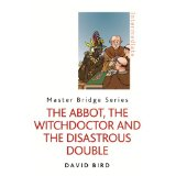 The Abbot, The Witchdoctor and The Disastrous Doub