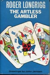 The Artless Gambler