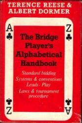 The Bridge Player`s Alphabetical Handbook