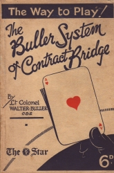 Way to Play the Buller System of Contract Bridge