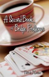 Second Book of Bridge Problems, The