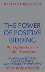 The Power of Positive Bidding